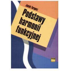 Podstawy harmonii funkcyjnej (opr. broszurowa)