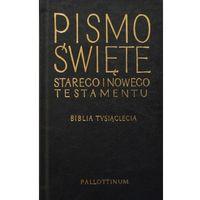 Pozostałe książki, Pismo Święte Starego i Nowego Testamentu Biblia Tysiąclecia (opr. twarda)