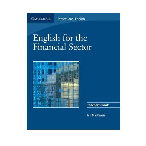 Książki do nauki języka, English for the Financial Sector Teacher's Book (opr. miękka)