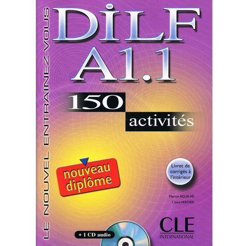 Książki do nauki języka, DILF A1.1 150 activites + Cd (opr. miękka)