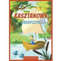 Książki dla dzieci, Kasztanowy chłopczyk (opr. miękka)