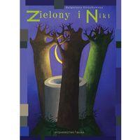 Książki dla dzieci, Zielony i Nikt (opr. twarda)