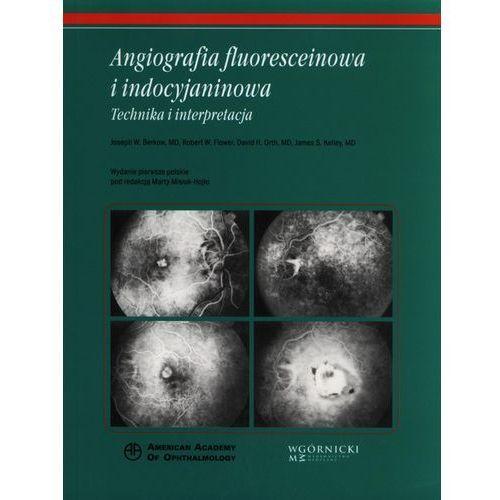 Książki medyczne, Angiografia fluoresceinowa i indocyjaninowa (opr. miękka)