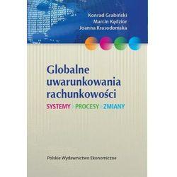 Globalne uwarunkowania rachunkowości (opr. broszurowa)