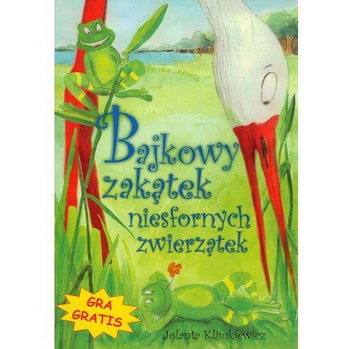 Książki dla dzieci, Bajkowy zakątek niesfornych zwierzątek (opr. twarda)