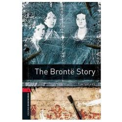 Oxford Bookworms Library: Stage 3: The Bronte Story