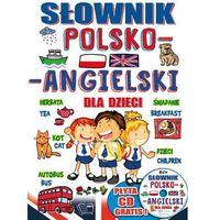 Słowniki, encyklopedie, Słownik polsko-angielski dla dzieci + CD - Opracowanie zbiorowe (opr. twarda)
