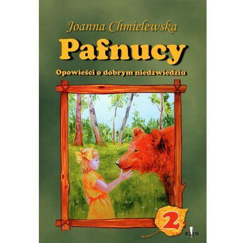 Książki dla dzieci, Pafnucy 2 Opowieści o dobrym niedźwiedziu (opr. miękka)