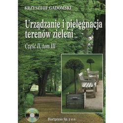 Urządzanie i pielęgnacja terenów zieleni cz.2 t.3 (opr. miękka)