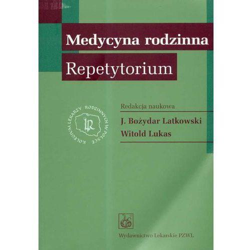 Książki medyczne, Medycyna rodzinna. Repetytorium (opr. miękka)