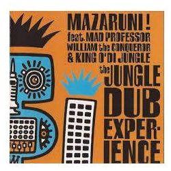 Mazaruni ! Feat. Mad Preofessor & William The Conqueror - Jungle Dub Experience, The
