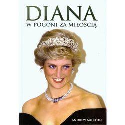 Diana. W pogoni za miłością (opr. twarda)