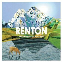 Niech wszystko staje się lepsze (CD) - Renton DARMOWA DOSTAWA KIOSK RUCHU