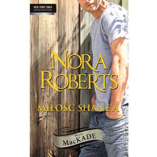 E-booki, Miłość Shane`a - Nora Roberts