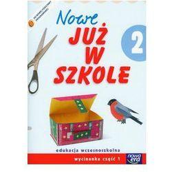 Nowe już w szkole 2 Wycinanka część 1. Darmowy odbiór w niemal 100 księgarniach!