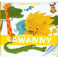 Książki dla dzieci, Encyklopedia Dla Malucha. Zwierzęta Sawanny - Wysyłka od 5,99 - kupuj w sprawdzonych księgarniach !!! (opr. twarda)
