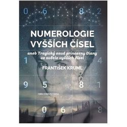Numerologie vyšších čísel František Kruml