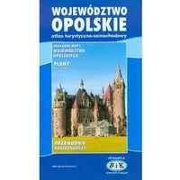 Mapy i atlasy turystyczne, Województwo Opolskie. Atlas turystyczno-samochodowy. (opr. miękka)