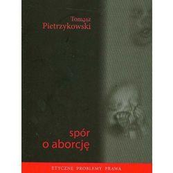 Spór o aborcję (opr. broszurowa)