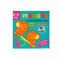 Książki dla dzieci, Maluchy przeciwieństwa z naklejkami 2-3 lata (opr. broszurowa)