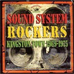 Różni Wykonawcy - Sound System Rockers - Kingston Town 1969-1975