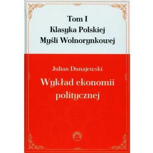 Biblioteka biznesu, Wykład ekonomii politycznej t.1 (opr. twarda)