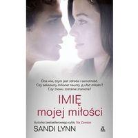 Książki dla młodzieży, Imię mojej miłości (opr. miękka)