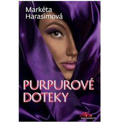 Purpurové doteky - Erotický krimithriller Markéta Harasimová