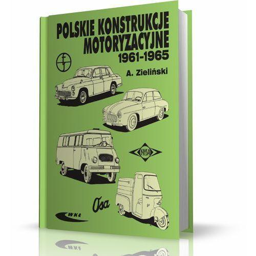 Biblioteka motoryzacji, Polskie konstrukcje motoryzacyjne 1961-1965 (opr. kartonowa)