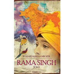 Rama Singh. Tom I - Ryszard Marian Mrozek (MOBI)