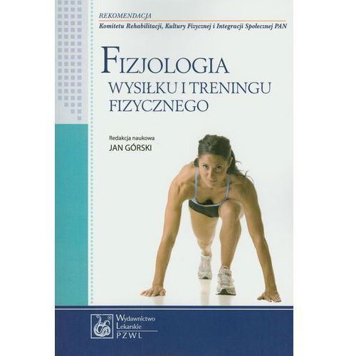 Książki sportowe, Fizjologia wysiłku i treningu fizycznego (opr. broszurowa)