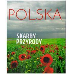 Polska. Skarby przyrody (opr. twarda)