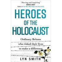 Książki do nauki języka, Heroes of the Holocaust.. Ordinary Britons who risked their lives to make a difference - Smith Lyn - książka (opr. miękka)
