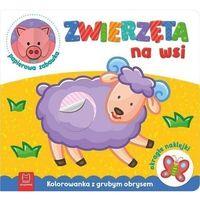 Literatura młodzieżowa, Zwierzęta na wsi kolorowanka z grubym obrysem, okrągłe naklejki papierowa zabawka - praca zbiorowa