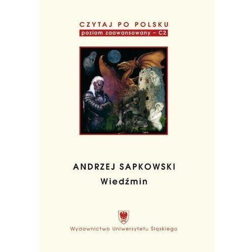 """E-booki, Czytaj po polsku. T. 5: Andrzej Sapkowski: """"Wiedźmin"""". Wyd. 2. - Jagna Malejka (PDF)"""