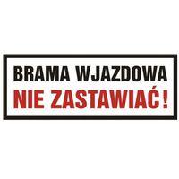 Oznakowanie informacyjne i ostrzegawcze, Znak Brama wjazdowa - nie zastawiać