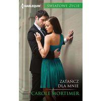 E-booki, Zatańcz dla mnie - Carole Mortimer