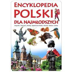 Encyklopedia Polski dla najmłodszych (opr. twarda)