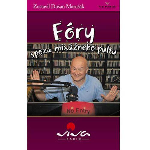 Pozostałe książki, Fóry spoza mixážneho pultu Dušan Marušák