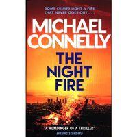 Książki do nauki języka, The Night Fire - Connelly Michael - książka (opr. miękka)
