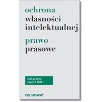 Książki prawnicze i akty prawne, Ochrona własności intelektualnej i prawo prasowe (opr. miękka)