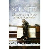 Poezja, Madame Pylinska i sekret Chopina. Darmowy odbiór w niemal 100 księgarniach! (opr. twarda)