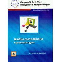 Informatyka, Ecuk Grafika Menedżerska I Prezentacyjna (opr. miękka)