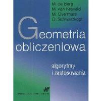 Matematyka, Geometria obliczeniowa. Algorytmy i zastosowania (opr. twarda)