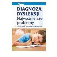 E-booki, Diagnoza dysleksji Najważniejsze problemy - Grażyna Krasowicz-Kupis