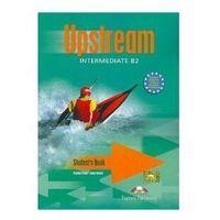 Książki do nauki języka, Upstream Intermediate B2 LO. Podręcznik. Język angielski (opr. miękka)