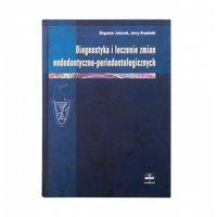 Książki medyczne, Diagnostyka i leczenie zmian endodontyczno