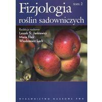 Biologia, Fizjologia roślin sadowniczych strefy umiarkowanej tom 2 (opr. miękka)