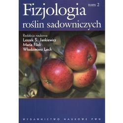 Fizjologia roślin sadowniczych strefy umiarkowanej tom 2 (opr. miękka)