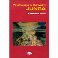 Filozofia, Psychologia archetypów Junga (opr. broszurowa)